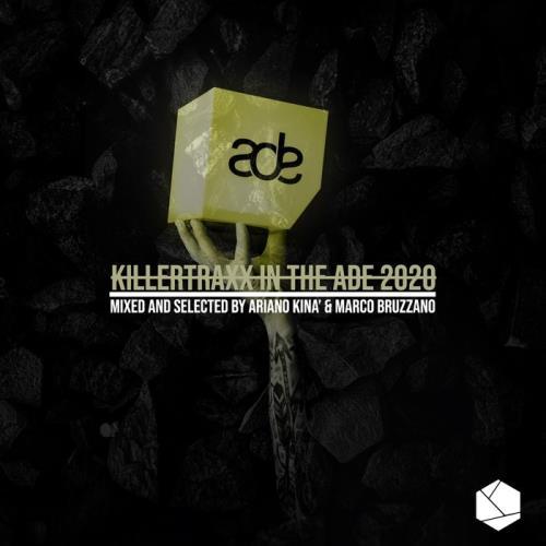Killertraxx In The Ade 2020 (2020)