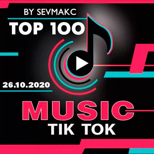 Top 100 TikTok Music 26.10.2020 (2020)