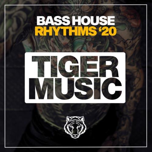 Bass House Rhythms '20 (2020)
