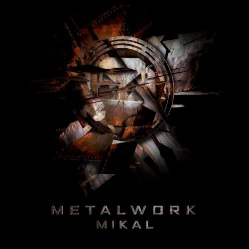 Mikal — Metalwork (2020)