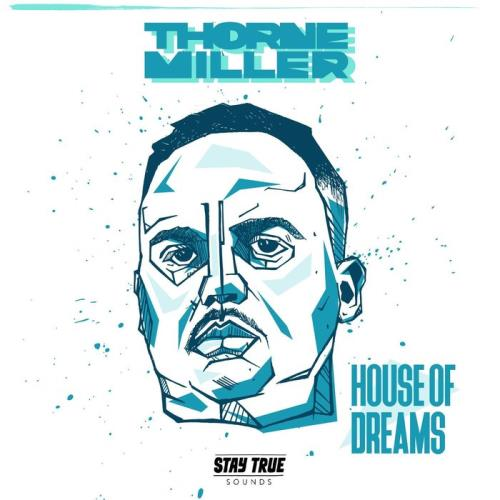 Thorne Miller - House Of Dreams (2020)