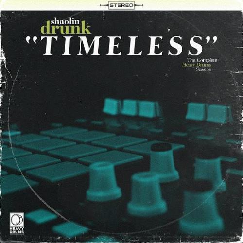 Shaolin Drunk — Timeless (2020)