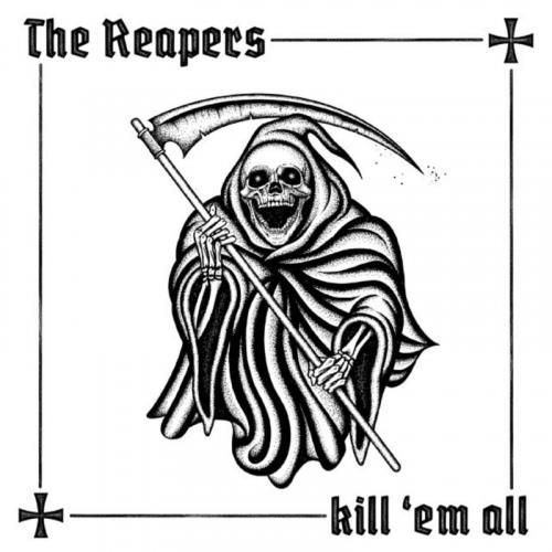 The Reapers — Kill 'Em All (2020)