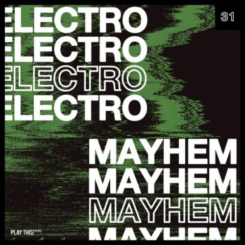 Electro Mayhem Vol 31 (2020)