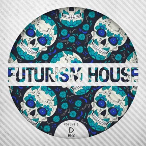 Futurism House Vol 3 (2020)