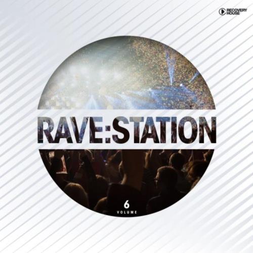 Rave:Station Vol 6 (2020)