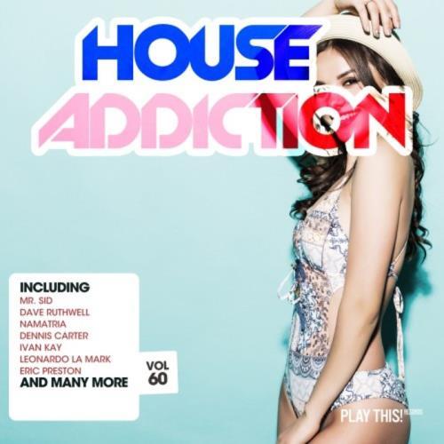 House Addiction Vol 60 (2020)