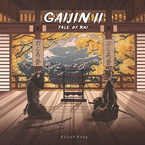 Elijah Nang — Gaijin II Tale Of Rai (2020)