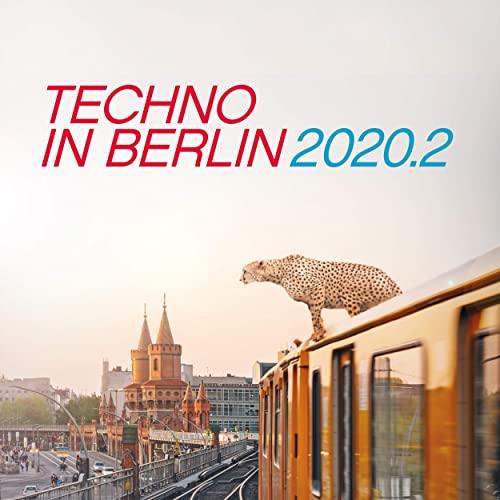 Techno in Berlin 2020. 2 (2020)