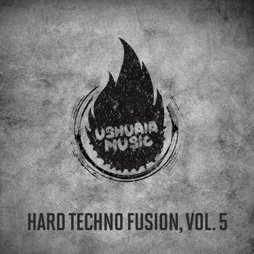Hard Techno Fusion, Vol. 5 (2020)