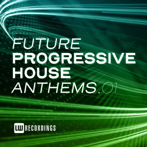 Future Progressive House Anthems Vol 01 (2020)