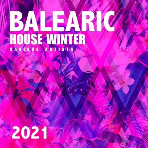 Balearic House Winter 2021 (2020)