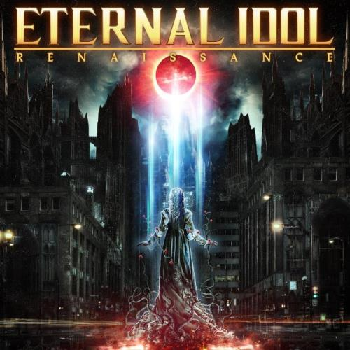Eternal Idol — Renaissance [CD] (2020) FLAC