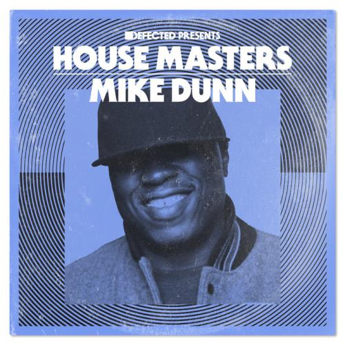 Defected Presents House Masters: Mike Dunn (2020)
