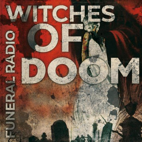 Witches Of Doom — Funeral Radio (2020)