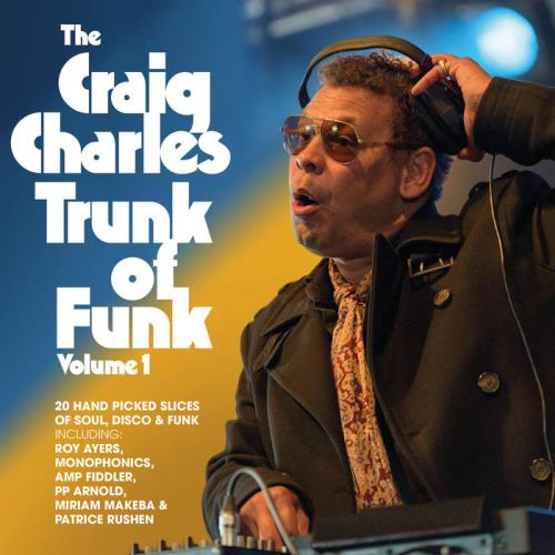 The Craig Charles Trunk Of Funk Vol 1 (2020)