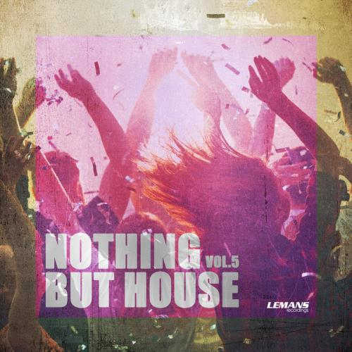 Nothing But... House Vol 5 (2020)