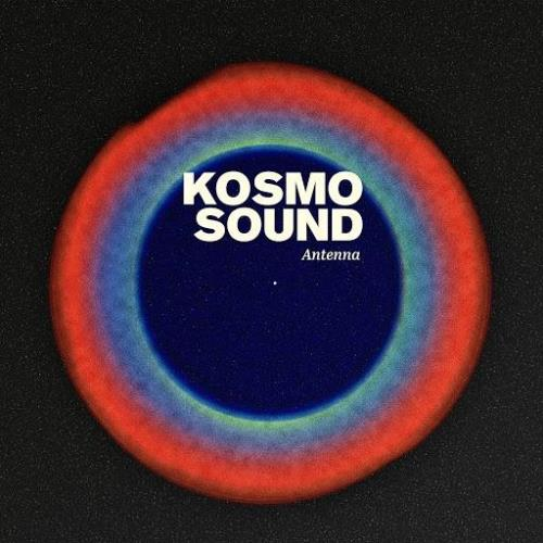 Kosmo Sound — Antenna (2020)