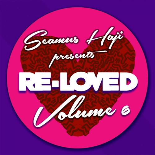 Seamus Haji Presents: Re-Loved Volume 6 (2020)