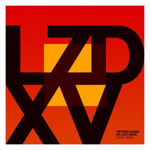 LZD XV Fifteen Years of Lazy Days (2005 to 2010) (2020)