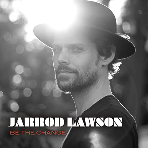 Jarrod Lawson — Be The Change (2020)