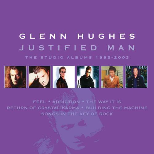 Glenn Hughes — Justified Man  The Studio Albums 1995-2003 (Remastered) (2020) FLAC