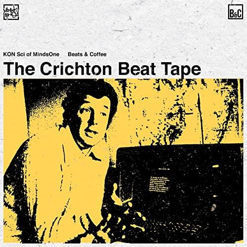 KON Sci of MindsOne — The Crichton Beat Tape (2020)