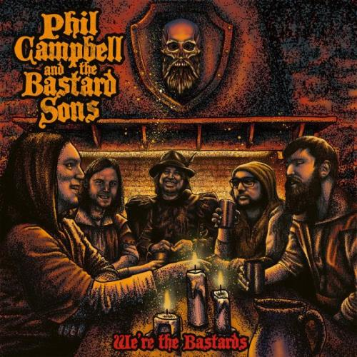 Phil Campbell And The Bastard Sons — We're The Bastards (2020) FLAC