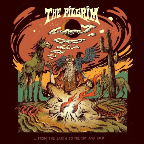 The Pilgrim - ...From The Earth To The Sky And Back (2020)