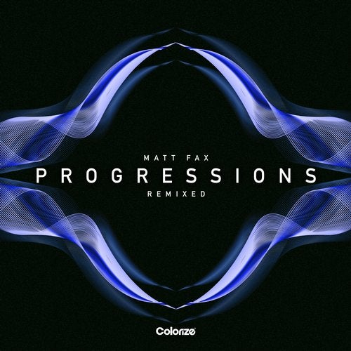 Matt Fax — Progressions (Remixed) (2020)