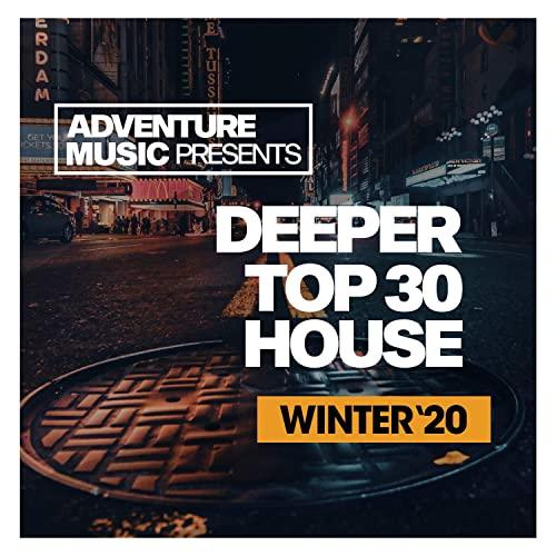 Deeper Top 30 House Winter '20 (2020)