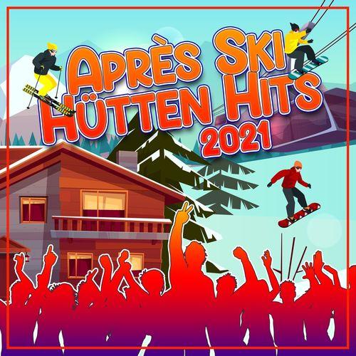 Après Ski Hütten Hits 2021 (2020)