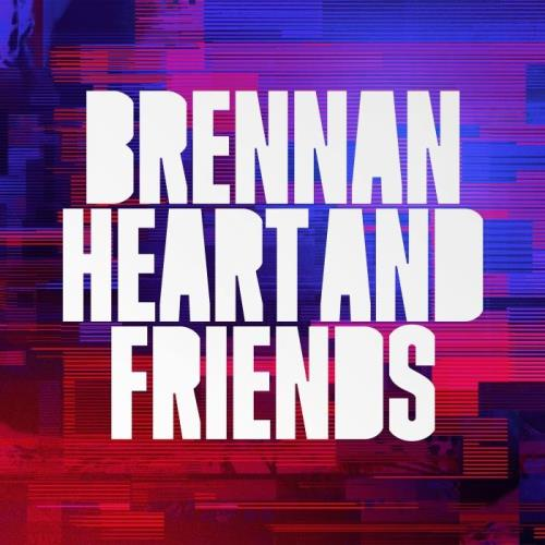 Brennan Heart — Brennan Heart & Friends (2020)