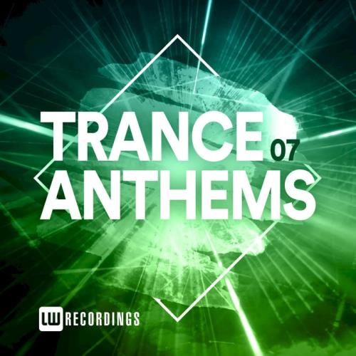 LW Recordings — Trance Anthems, Vol. 07 (2020)
