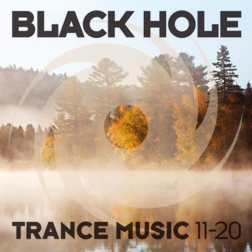 Black Hole: Black Hole Trance Music 11-20 (2020)