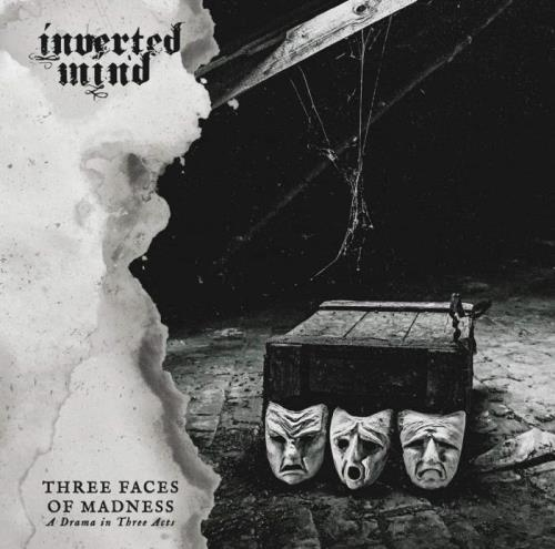 Inverted Mind — Three Faces of Madness (A Drama in Three Acts) (2020)