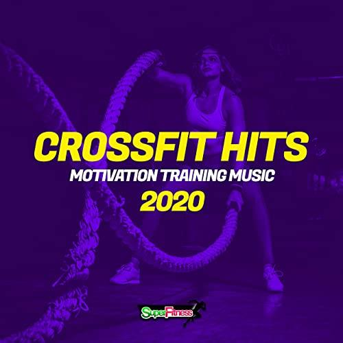CrossFit Hits 2020: Motivation Training Music (2020)