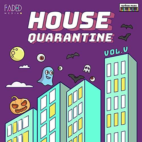 House Quarantine Vol 5 (2020)