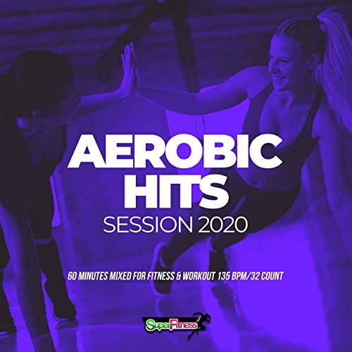 Aerobic Hits Session 2020 (2020)