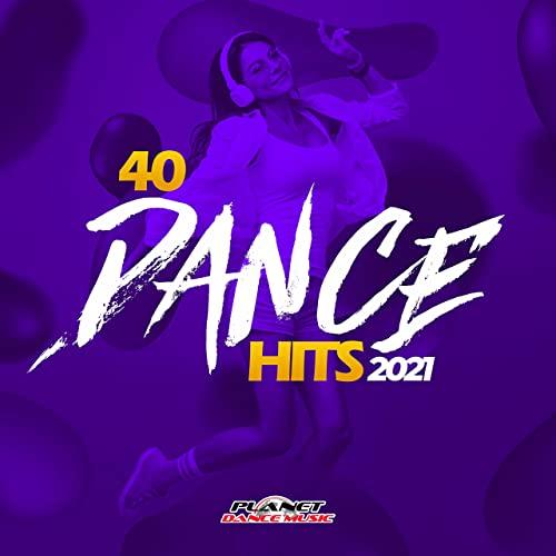 40 Dance Hits 2021 (2020)