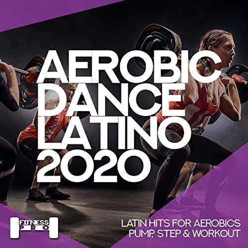 Aerobic Dance Latino 2020 (2020)