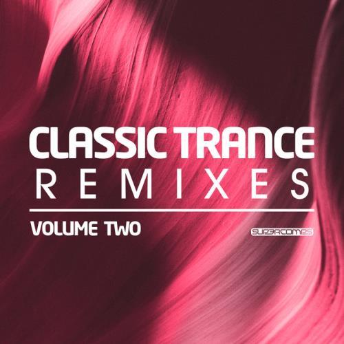 Classic Trance Remixes Vol 2 (2020)
