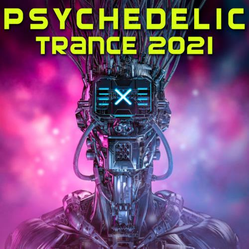 Psychedelic Trance 2021 (2020)