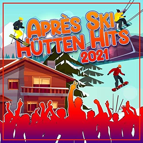 Apres Ski Huetten Hits 2021 (2020)