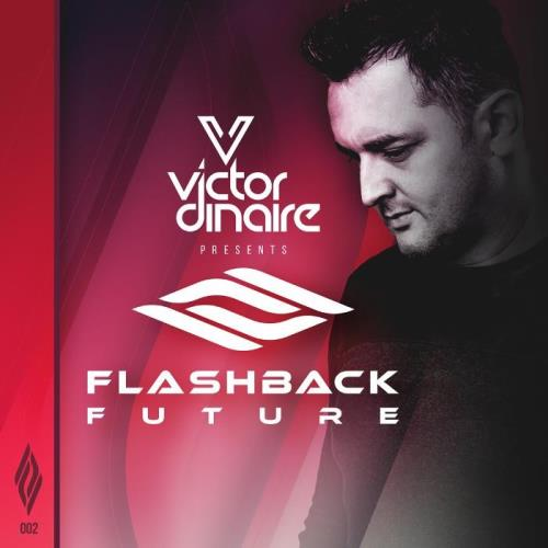 Victor Dinaire — Flashback Future 009 (2020-12-01)