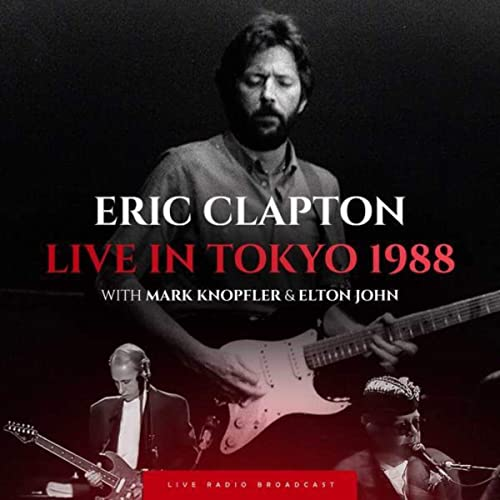 Eric Clapton — Live In Tokyo 1988 (Live) (2020)