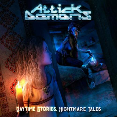 Attick Demons — Daytime Stories... Nightmare Tales (2020) FLAC