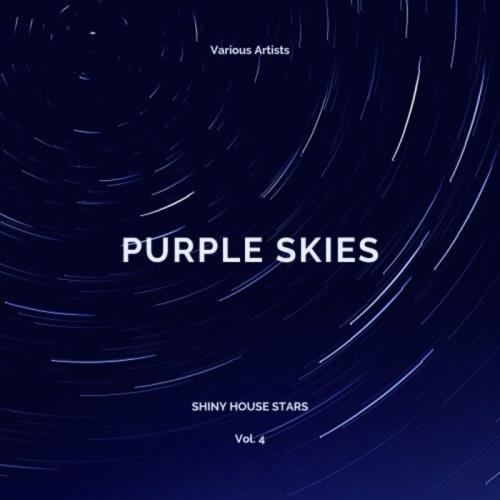 Purple Skies (Shiny House Stars), Vol. 4 (2020)