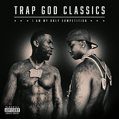 Gucci Mane — Trap God Classics: I Am My Only Competition (2020)