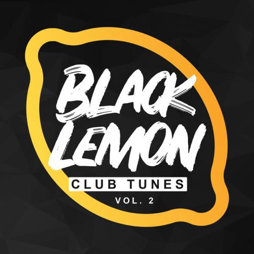 Black Lemon Club Tunes Vol 2 (2020)
